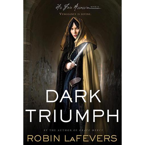 Dark-Triumph-Robin-LaFevers_510x510